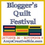 Bloggers' Quilt Festival ~ Amy's Creative Side