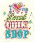 I-love-my-local-quilt-shop