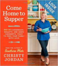 Christy Jordan's Come Home to Supper