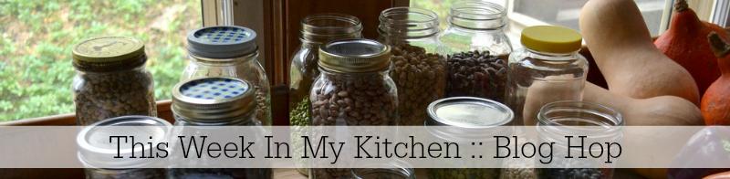 This Week in my Kitchen